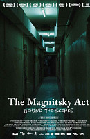 Magnitsky Act –- Behind the Scenes, The